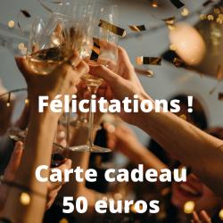 Félicitations ! Carte cadeau 50 euros